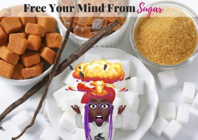 Free Your Mind From Sugar