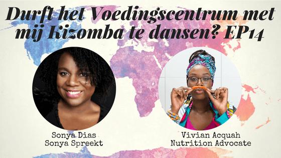 Durft het Voedingscentrum met mij Kizomba te dansen? Met Sonya Dias EP014