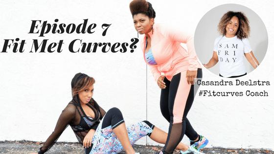 Fit Met Curves met Casandra Deelstra, de Fitcurves Coach