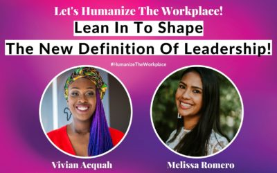 Lean In To Shape The New Definition Of Leadership