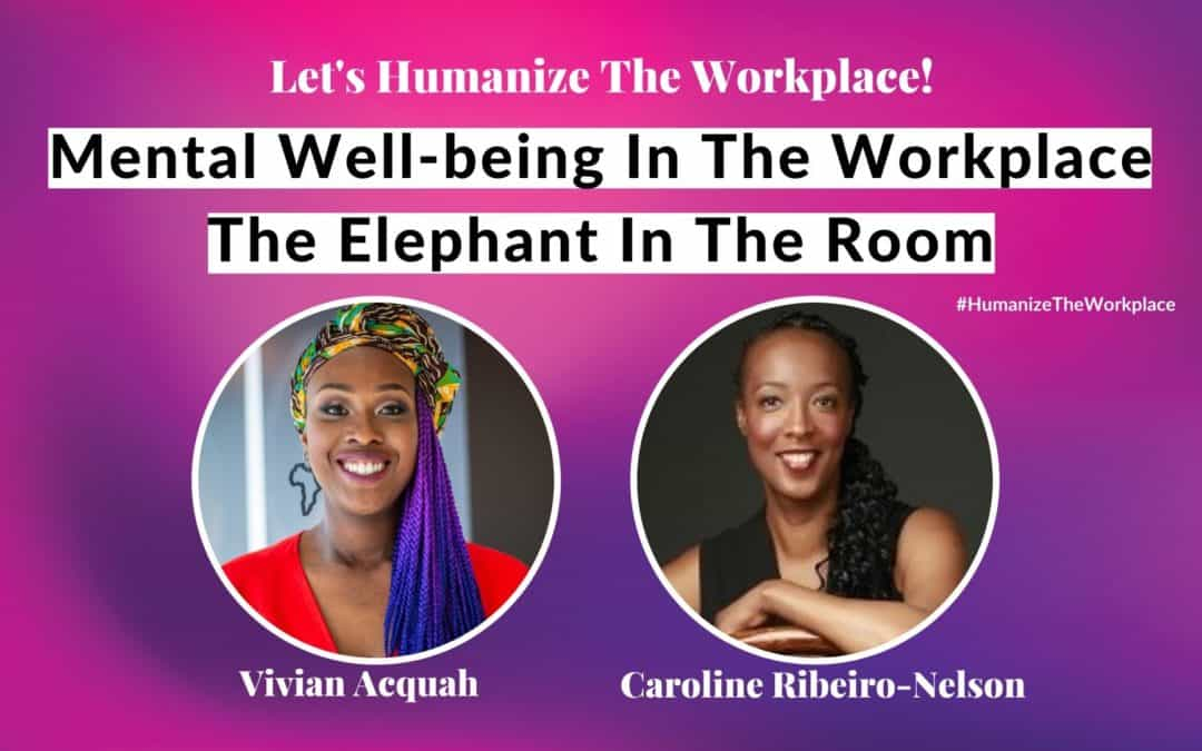 Mental Well-being In The Workplace – The Elephant In The Room