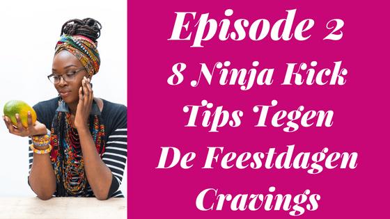 viva-la-vive-get-your-healthy-sexy-back-feestdagen-cravings-episode-2