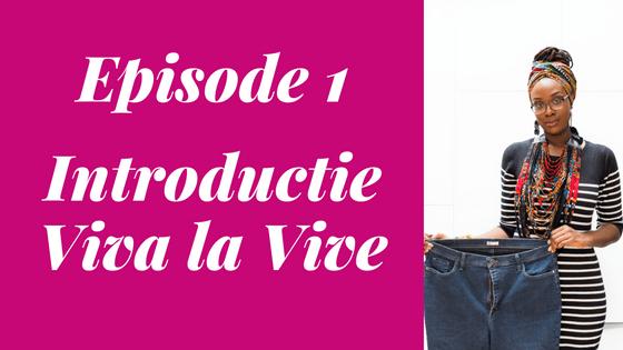 Introductie Viva la Vive Podcast