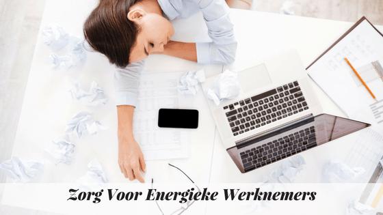 Zorg Voor Energieke Werknemers – Exit Slaaptekort